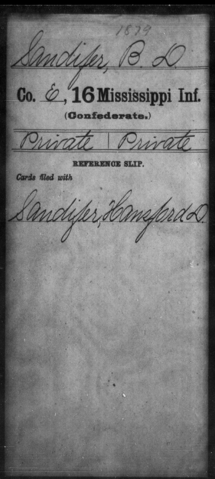 Sandifer, B D - Age: [Blank], Year: [BLANK] - Mississippi Sixteenth Infantry, A, Ro-Sn