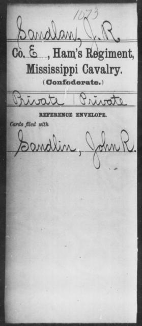 Sandlan, J R - Age: [Blank], Year: [BLANK] - Mississippi Ham's Regiment, Cavalry, H-S