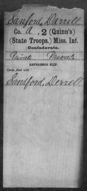 Sanford, Darrell - Age: [Blank], Year: [BLANK] - Mississippi Second (Quinn's) Infantry (State Troops), R-Z AND Second Battalion, Infantry (State Troops)