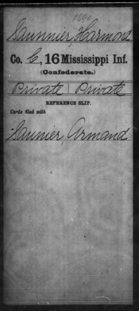 Saunnier, Harmond - Age: [Blank], Year: [BLANK] - Mississippi Sixteenth Infantry, A, Ro-Sn