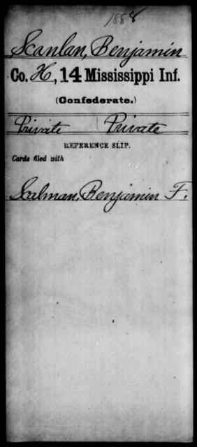 Scanlan, Benjamin - Age: [Blank], Year: [BLANK] - Mississippi Fourteenth Infantry, P-Sp
