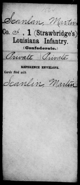 Scanlan, Martin - Age [Blank], Year: [Blank] - First (Strawbridge's) Infantry, Ri- S - Louisiana