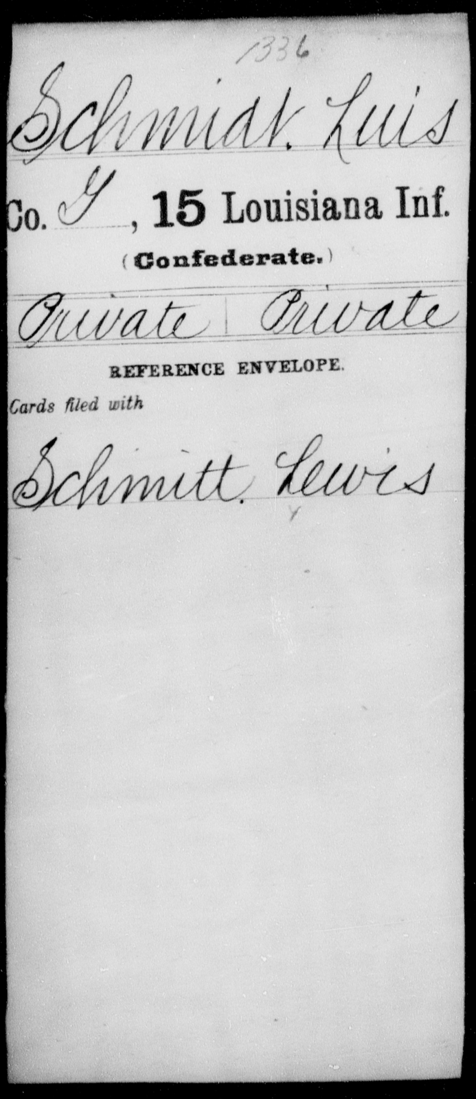 Schmidt, Luis - Age [Blank], Year: [Blank] - Fifteenth Infantry, No - Sm - Louisiana
