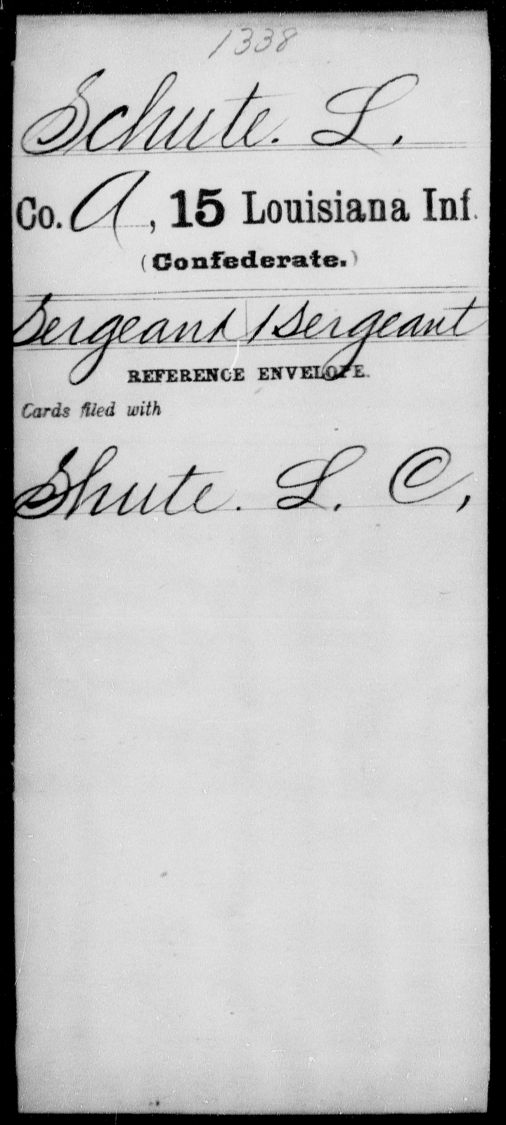 Schute, L - Age [Blank], Year: [Blank] - Fifteenth Infantry, No - Sm - Louisiana