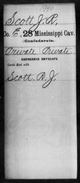 Scott, J R - Age: [Blank], Year: [BLANK] - Mississippi Twenty-eighth Cavalry, R-S1