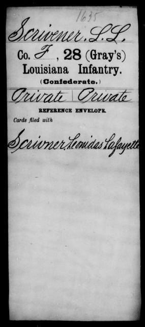 Scrivener, L L - Age [Blank], Year: [Blank] - Twenty-eighth (Gray's) Infantry, Q-V - Louisiana