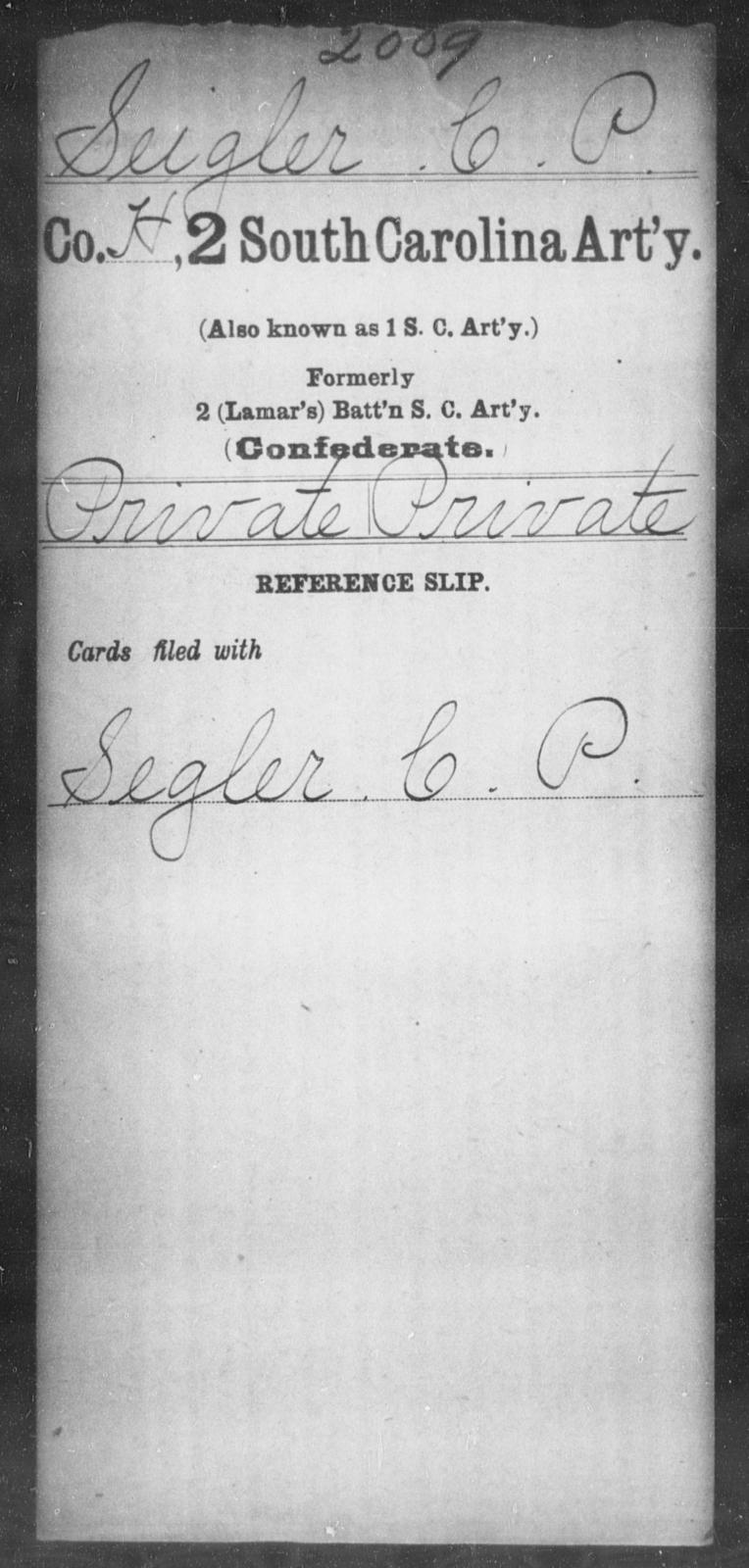 Seigler, C P - Age: [Blank], Year: [BLANK] - South Carolina Second Artillery R-Se