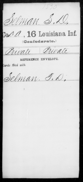 Selman, S D - Age [Blank], Year: [Blank] - Sixteenth Infantry, Rh - S AND Roll Military Unit - Louisiana