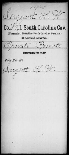Sergeant, H W - Age: [Blank], Year: [BLANK] - South Carolina First Cavalry Oh-Se