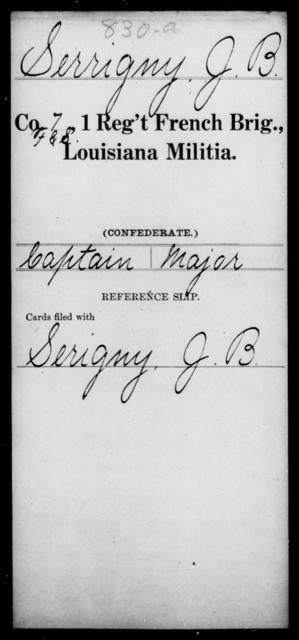 Serrigny, J B - Age [Blank], Year: [Blank] - First Regiment, French Brigade, Le - Z - Louisiana