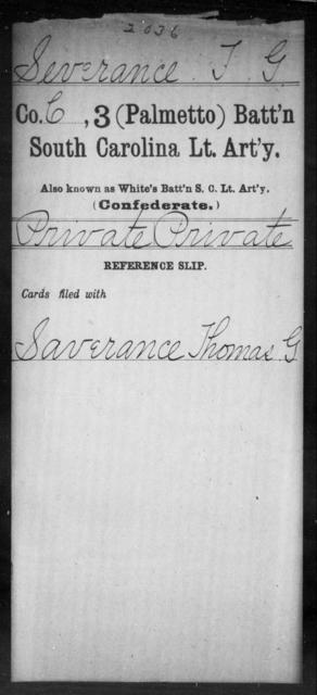 Severance, T G - Age: [Blank], Year: [BLANK] - South Carolina Third (Palmetto) Battalion, Light Artillery Po-S