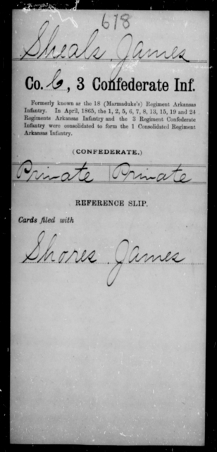 Sheals, James - Age [Blank], Year: [Blank] - Third Confederate Infantry, E-W - Raised Directly by the Confederate Government