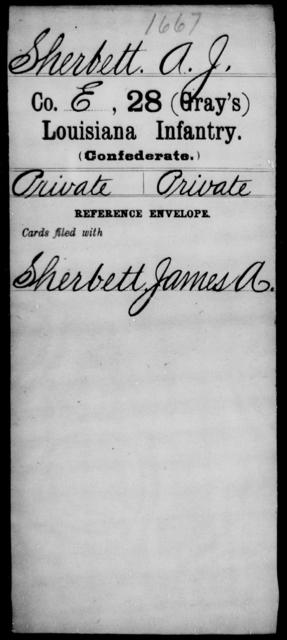 Sherbett, A J - Age [Blank], Year: [Blank] - Twenty-eighth (Gray's) Infantry, Q-V - Louisiana