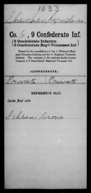 Shewhan, Cornelius - Age [Blank], Year: [Blank] - Ninth Confederate Infantry, Mo-Y - Raised Directly by the Confederate Government