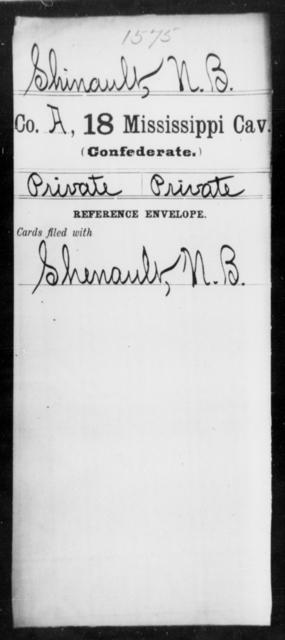 Shinault, N B - Age: [Blank], Year: [BLANK] - Mississippi Eighteenth Cavalry, N-Y AND Twenty-fourth Battalion, Cavalry, A-B