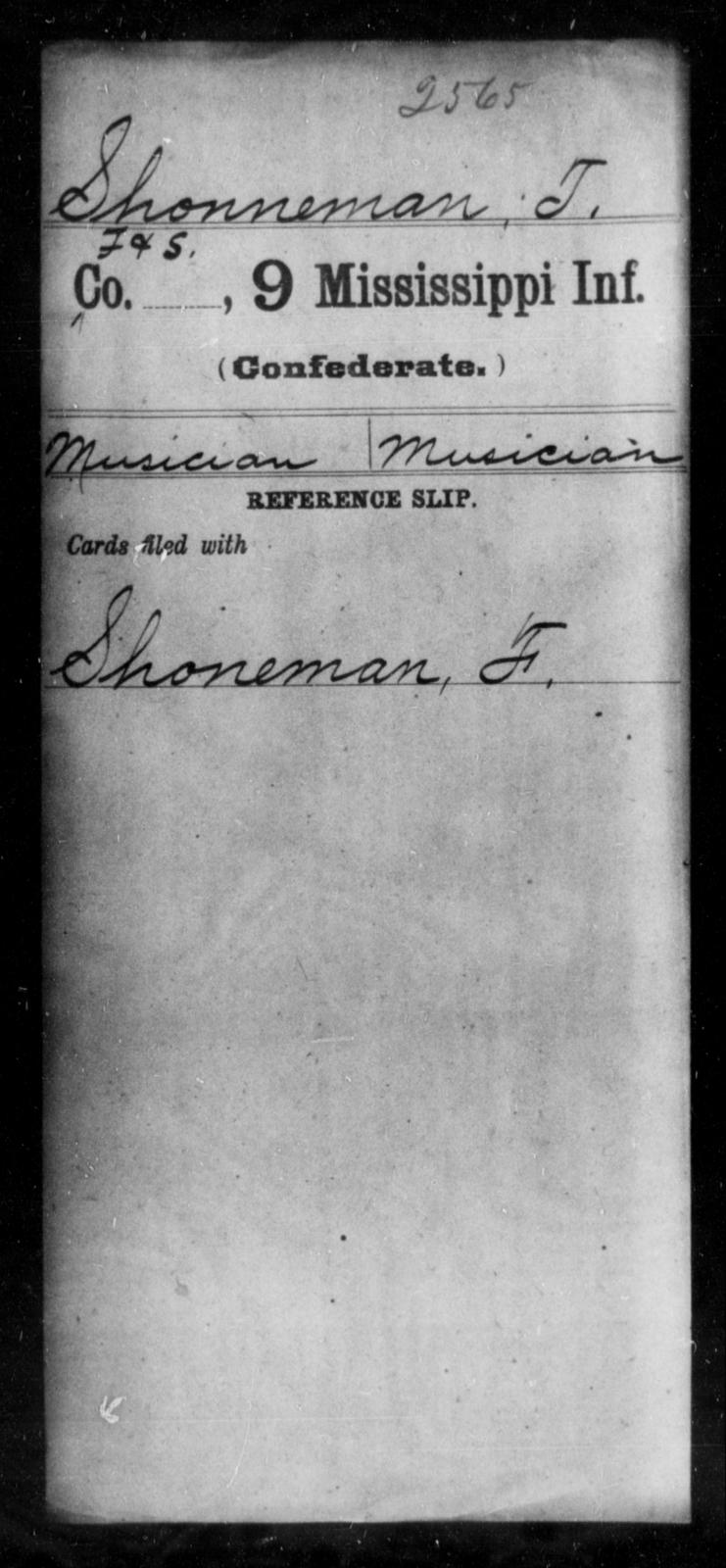 Shonneman, T - Age: [Blank], Year: [BLANK] - Mississippi Ninth Infantry, Q-Sp