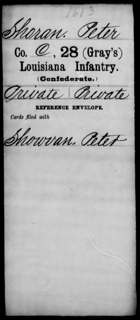 Shoran, Peter - Age [Blank], Year: [Blank] - Twenty-eighth (Gray's) Infantry, Q-V - Louisiana