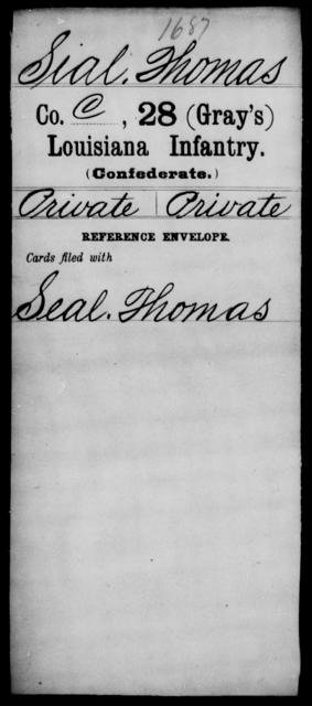 Sial, Thomas - Age [Blank], Year: [Blank] - Twenty-eighth (Gray's) Infantry, Q-V - Louisiana