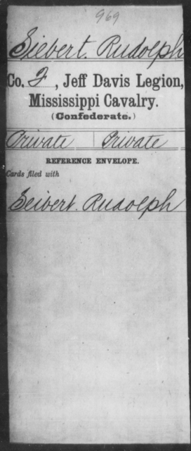Siebert, Rudolph - Age: [Blank], Year: [BLANK] - Mississippi Jeff Davis Legion, Cavalry, N-Sp