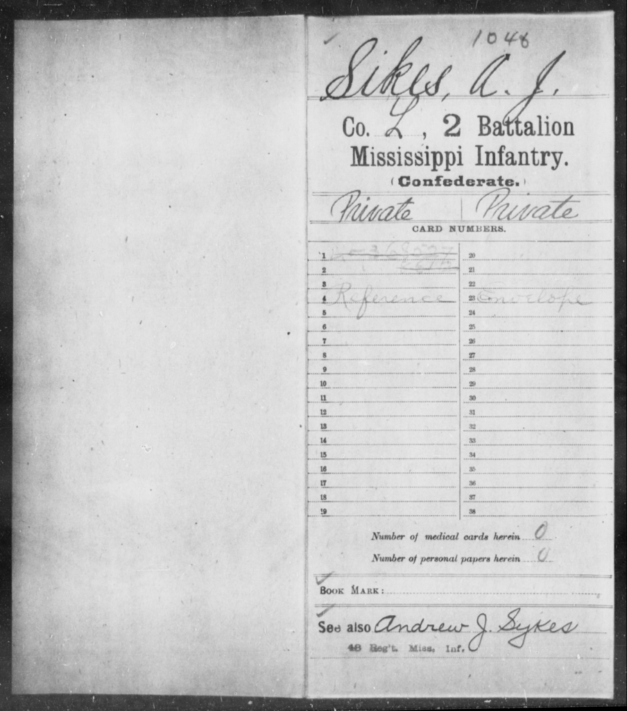 Sikes, A J - Age: [Blank], Year: [BLANK] - Mississippi Second Battalion, Infantry, R-Z AND Second (Davidson's) Infantry (Army of 10,000), A-O
