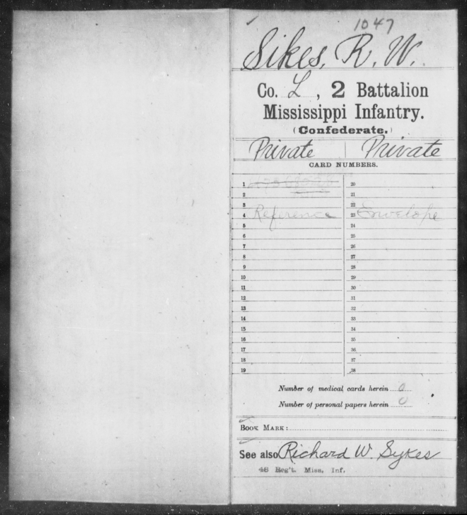Sikes, R W - Age: [Blank], Year: [BLANK] - Mississippi Second Battalion, Infantry, R-Z AND Second (Davidson's) Infantry (Army of 10,000), A-O