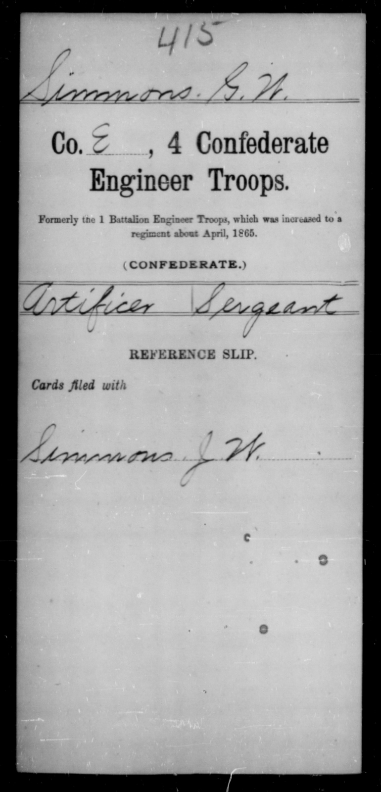 Simmons, G W - Age [Blank], Year: [Blank] - Fourth Confederate Engineer Troops, S-Z AND Engineers, CSA, A-B - Raised Directly by the Confederate Government