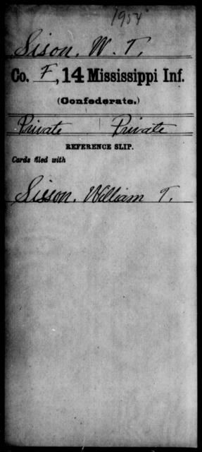 Sison, W T - Age: [Blank], Year: [BLANK] - Mississippi Fourteenth Infantry, P-Sp