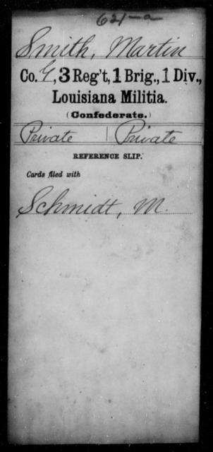 Smith, Martin - Age [Blank], Year: [Blank] - Third Regiment, French Brigade, Militia, A - O - Louisiana