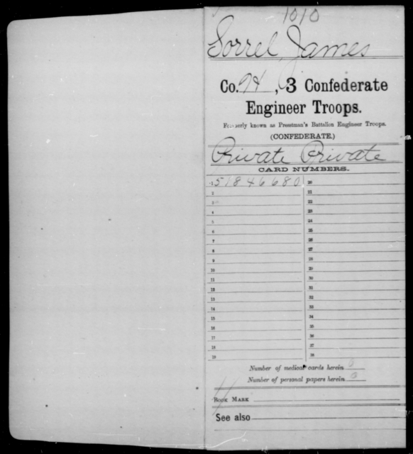 Sorrel, James - Age [Blank], Year: [Blank] - Third Confederate Engineer Troops, P-Z - Raised Directly by the Confederate Government