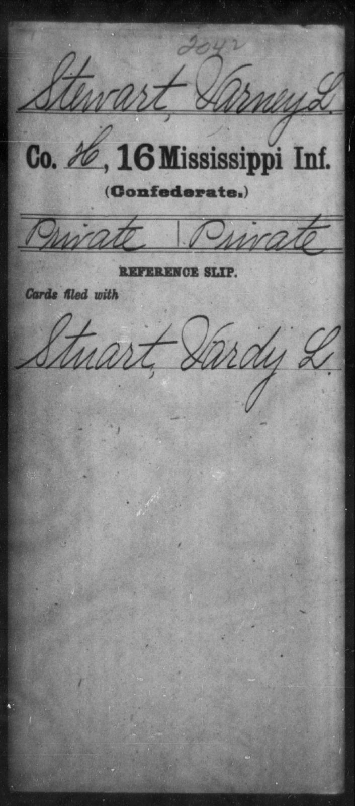 Stewart, Varney L - Age: [Blank], Year: [BLANK] - Mississippi Sixteenth Infantry, A, So-V