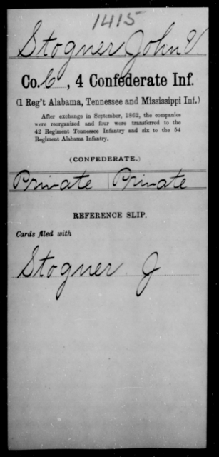 Stogner, John V - Age [Blank], Year: [Blank] - Fourth Confederate Infantry, O-Y - Raised Directly by the Confederate Government