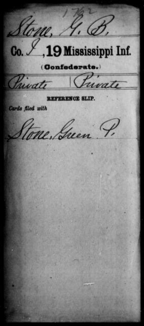 Stone, G B - Age: [Blank], Year: [BLANK] - Mississippi Nineteenth Infantry, St-V
