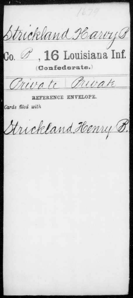 Strickland, Harvy B - Age [Blank], Year: [Blank] - Sixteenth Infantry, Rh - S AND Roll Military Unit - Louisiana