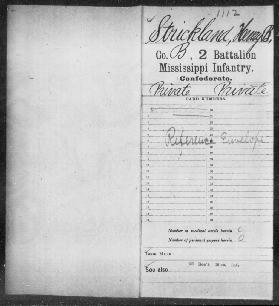 Strickland, Henry B - Age: [Blank], Year: [BLANK] - Mississippi Second Battalion, Infantry, R-Z AND Second (Davidson's) Infantry (Army of 10,000), A-O