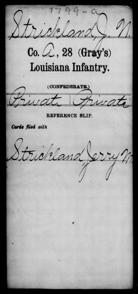 Strickland, J N - Age [Blank], Year: [Blank] - Twenty-eighth (Gray's) Infantry, Q-V - Louisiana