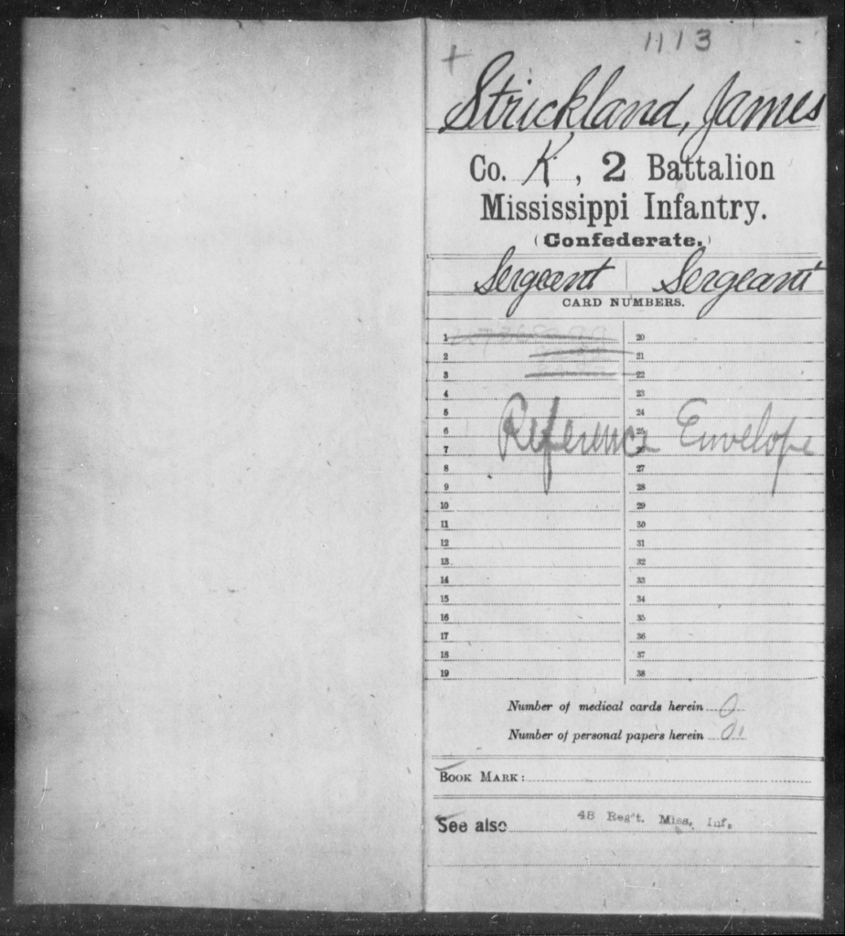 Strickland, James - Age: [Blank], Year: [BLANK] - Mississippi Second Battalion, Infantry, R-Z AND Second (Davidson's) Infantry (Army of 10,000), A-O
