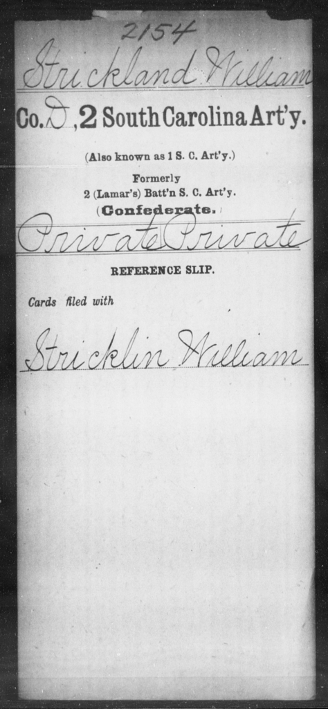 Strickland, William - Age: [Blank], Year: [BLANK] - South Carolina Second Artillery Sh-T