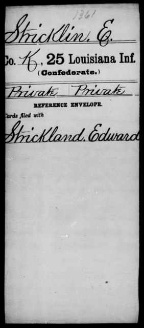 Stricklin, E - Age [Blank], Year: [Blank] - Twenty-fifth Infantry, R - Te - Louisiana