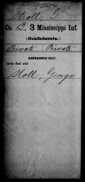 Stroll, G - Age: [Blank], Year: [BLANK] - Mississippi Third Infantry, St-Z AND Third Infantry (Army of 10,000)