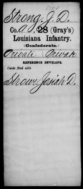Strong, J D - Age [Blank], Year: [Blank] - Twenty-eighth (Gray's) Infantry, Q-V - Louisiana