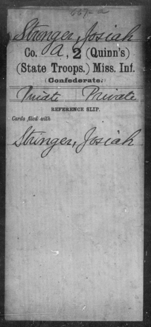 Stronger, Josiah - Age: [Blank], Year: [BLANK] - Mississippi Second (Quinn's) Infantry (State Troops), R-Z AND Second Battalion, Infantry (State Troops)