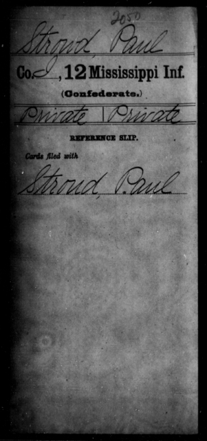 Strowd, Paul - Age: [Blank], Year: [BLANK] - Mississippi Twelfth Infantry, Sl-V