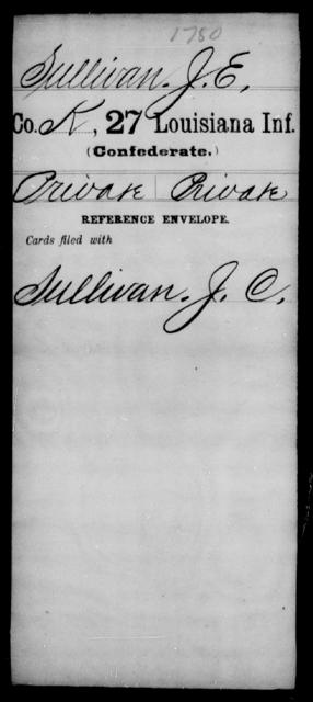 Sullivan, J E - Age [Blank], Year: [Blank] - Twenty-seventh Infantry, Sp - Z - Louisiana