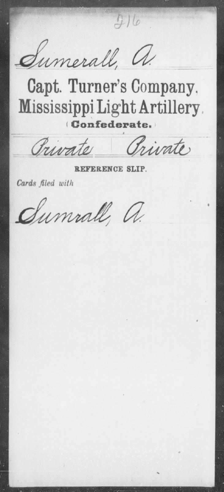 Sumerall, A - Age: [Blank], Year: [BLANK] - Mississippi Capt. Swett's Co., Light Artillery (Warren Light Artillery), P-W AND Capt. Turner's Co., Light Artillery AND Capt. Yates' Battery, Light Artillery