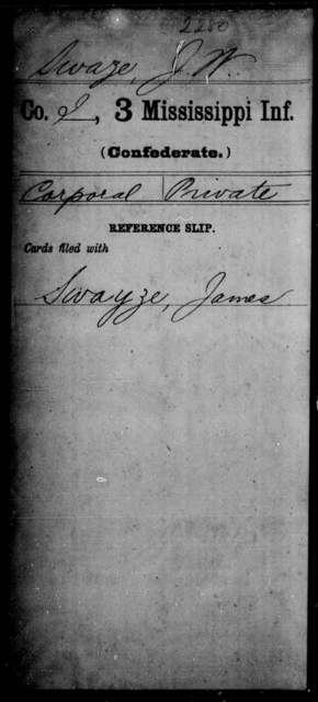 Swaze, J W - Age: [Blank], Year: [BLANK] - Mississippi Third Infantry, St-Z AND Third Infantry (Army of 10,000)