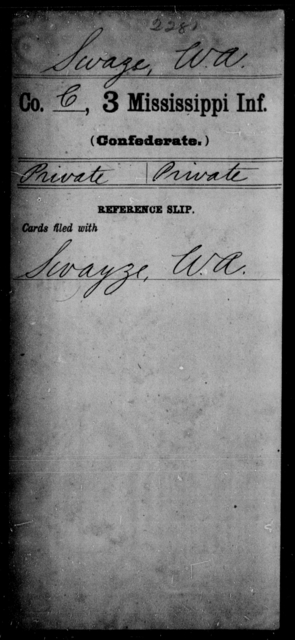 Swaze, W A - Age: [Blank], Year: [BLANK] - Mississippi Third Infantry, St-Z AND Third Infantry (Army of 10,000)