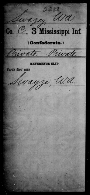 Swazey, W A - Age: [Blank], Year: [BLANK] - Mississippi Third Infantry, St-Z AND Third Infantry (Army of 10,000)