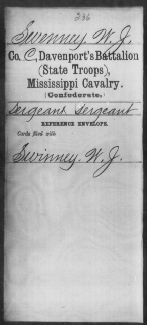 Swenney, W J - Age: [Blank], Year: [BLANK] - Mississippi Davenport's Battalion, Cavalry (State Troops) AND Capt. Abbott's Co., Cavalry AND Capt. Armistead's Co., Partisan Rangers AND Capt Bowen's Co.(Chulahoma Cavalry) AND Capt. Brown's Co. (Foster Creek Rangers), Cavalry AND Capt. Buck's Co., Cavalry AND Butler's Co., Cavalry Reserves
