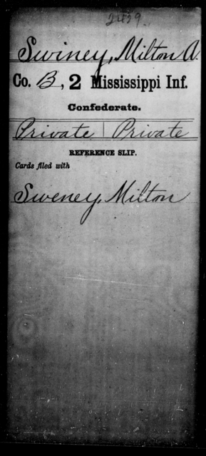 Swiney, Milton A - Age: [Blank], Year: [BLANK] - Mississippi Second Infantry, A, Su-We