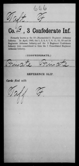 Taft, F - Age [Blank], Year: [Blank] - Third Confederate Infantry, E-W - Raised Directly by the Confederate Government